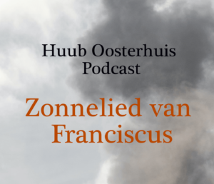Huub Oosterhuis Podcast –  Zonnelied